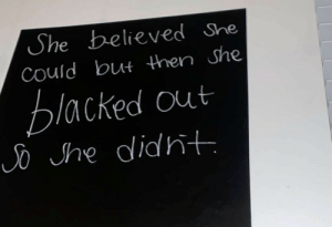 Whoops: She believed She  Could but then She  blacked out  So he didht Whoops