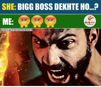 Bas kar Behen!: SHE  BIGG BOSS DEKHTE HO...?  ME:  laughing colours.com Bas kar Behen!