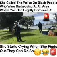 😭The police probably know her by her first name • Follow @savagememesss for more posts daily: She Called The Police On Black People  Who Were Barbecuing At An Area  Where You Can Legally Barbecue Ai.  She Starts Crying When She Finds  Out  They Can Do So 😭The police probably know her by her first name • Follow @savagememesss for more posts daily