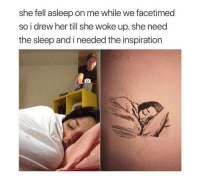 Inspiration, Sleep, and Her: she fell asleep on me while we facetimed  so i drew her till she woke up. she need  the sleep and i needed the inspiration He needed the inspiration via /r/wholesomememes https://ift.tt/2pebmUe