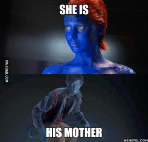 Rogue, Powers, and Mother: SHE IS  HIS MOTHER  MEMEFULCOM The father is Azazel (has the same powers as Kurt Cobalt). Also, Rogue is his stepsister.