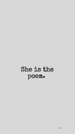 She, Bliss, and Poem: She is the  poem.  -bliss