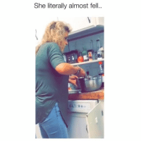 Memes, 🤖, and She: She literally almost fell.. This is something I would do 😂 Credit: @coreyriddoch