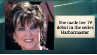 Remembering Suzanne Pleshette (1937-2008) from The Bob Newhart Show on her Birthday!: She made her TV  debut in the series  Harbor master Remembering Suzanne Pleshette (1937-2008) from The Bob Newhart Show on her Birthday!