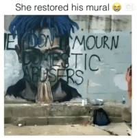 The tarnished mural of xxxtentacion has been restored 🙏: She restored his mural  or  MOURN The tarnished mural of xxxtentacion has been restored 🙏