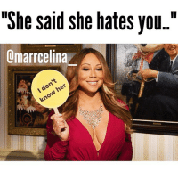 "I think it's hysterical when people you don't know seem to know so much about you 💅🏼 RP from the diva with the most amazing brows @marrcelina_ fabsquad queens_over_bitches: ""She said she hates you.  amarrcelina I think it's hysterical when people you don't know seem to know so much about you 💅🏼 RP from the diva with the most amazing brows @marrcelina_ fabsquad queens_over_bitches"