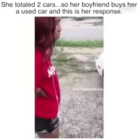 Cars, Friends, and Memes: She totaled 2 cars...so her boyfriend buys her  a used car and this is her response. →DM - TAG to 15 friends for a shoutout 😂👇