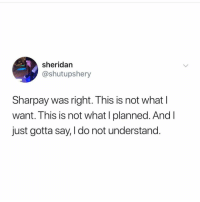 Turkey, Girl Memes, and What: sheridan  @shutupshery  Sharpay was right. This is not what l  want. This is not what I planned. And I  just gotta say, I do not understand. And turkey imported from maiiiiiiiiine (@shutupshery)