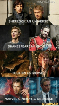 Memes, Shakespeare, and Marvel: SHERLOCKIAN DAILY  SHERLOCK IAN ERSE  SHAKESPEARE AN  TOLKIEN UNIVERS  MARVEL CINEMATIC UNIVERSE  ifunny.CO They are everywhere!
