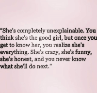 She\'s Completely Unexplainable You Think She\'s the Good Girl ...