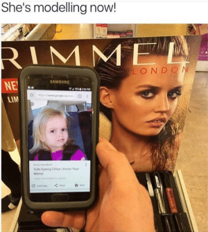Cool by lordzelron FOLLOW 4 MORE MEMES.: She's modelling now!  RIMME  LONDON  SAMSUNG  NE  206 PM  gogleca  LIM  Side Eyeing Chle Know Your  Meme Cool by lordzelron FOLLOW 4 MORE MEMES.