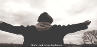 Http, Her, and Net: She's stuck in her daydream. http://iglovequotes.net/