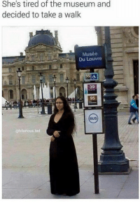 louvre: She's tired of the museum and  decided to take a walk  Musée  Du Louvre  95 da  39  95  BUS  @hilarious ted