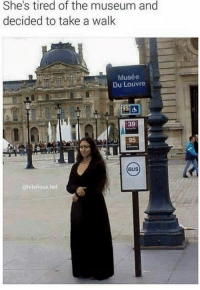 louvre: She's tired of the museum and  decided to take a walk  Musée  Du Louvre  95 d  39  95  BUS  @hilarious ted