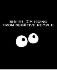 """If you like this - please """"like"""" our page http://www.facebook.com/WhatYouToo: SHHHH I'M HIDING  FROM NEGATIVE PEOPLE If you like this - please """"like"""" our page http://www.facebook.com/WhatYouToo"""