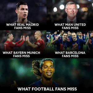 Barcelona, Football, and Memes: SHIENA  WHAT MAN UNITED  FANS MISS  WHAT REAL MADRID  FANS MISS  ATARE  WHAT BARCELONA  FANS MISS  WHAT BAYERN MUNICH  FANS MISS  FOOTO LL  PHRENA  WHAT FOOTBALL FANS MISS What football fans miss ❤️ https://t.co/G1JzAYfw7O