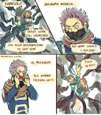 Target, Tumblr, and Yeah: SHINSOU!  BRAINWASH MIDORIYP  Up  DEKU'S GONe  FULL G2IMDARK  USE YOUR BRAINWASHING  TO STOP HIM  BUT WHAT SHOOLC  ASK HIM?  mome n ts Later, . .  Fuck  YEAH!!  0l, MIDO RIYA  YOU WANNA  FÜCK ING S0 !? ommanyte:  this is exactly how chapter 212 went down and you can't convince me otherwise