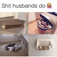 Relationships, Shit, and  Husbands: Shit husbands do  @momcode