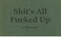 All, For, and All-Fucked-Up: Shit's All  Fucked Up  1 Memoi Dm for promos