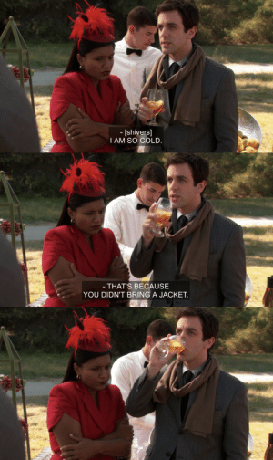 Target, Tumblr, and Blog: [shivers]  I AM SO COLD   THAT'S BECAUSE  YOU DIDN'T BRING A JACKET dwight-schrutes: a real gentleman