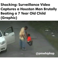 A mom's friend is caught on surveillance, striking her 7-year-old son on the head, shoulders, legs, and buttocks at least 62 times in 5 minutes in Houston. The man has been charged and arrested. - FULL VIDEO & STORY AT PMWHIPHOP.COM LINK IN BIO: Shocking: Surveillance Video  Captures a Houston Man Brutally  Beating a 7 Year old Child  (Graphic)  @pmwhiphop A mom's friend is caught on surveillance, striking her 7-year-old son on the head, shoulders, legs, and buttocks at least 62 times in 5 minutes in Houston. The man has been charged and arrested. - FULL VIDEO & STORY AT PMWHIPHOP.COM LINK IN BIO