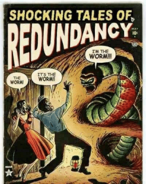 Worm, Tales Of, and Tales: SHOCKING TALES OF  EDUNDANCY  I0c  IM THE  WORM!I!  THE  WORM  ITS THE  WORM! The Worm!