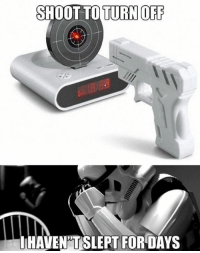 9gag, Dank, and 🤖: SHOOT TO TURN OFF  IHAVEN'TSLEPT FOR DAYS Only Imperial Stormtroopers could be so precise. https://9gag.com/gag/agNRA66/sc/starwars?ref=fbsc