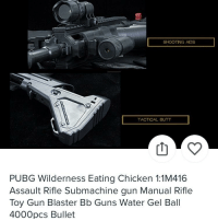 gun: SHOOTNG ADS  TACTICAL BUTT  PUBG Wilderness Eating Chicken 1:1M416  Assault Rifle Submachine gun Manual Rifle  Toy Gun Blaster Bb Guns Water Gel Ball  4000pcs Bullet