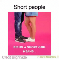 Short people  BEING A SHORT GIRL  MEANS.  Credit BrightSide  follow @inventious 😂So True!!😂I am 4ft 10 and a 1-2 inches tall.. howshortareyou height shortgirls petitegirl shortgirl howtallareyou shortgirlproblems sweetandpetite 52 👉@Regrann from 👉👉@funnycumedy - Double tap if you are short😉 Comment your height👇