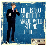 Arguing, Memes, And Ecards: SHORT TO ARGUE WITH STUPID PEOPLE SMUT CARDS.