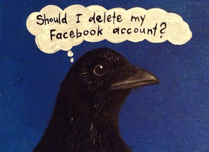 jenzelart: Crow contemplating social media, acrylic painting on cardboard: Should I delete my  Facebook aceount2 jenzelart: Crow contemplating social media, acrylic painting on cardboard