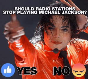 Stop Playing: SHOULD RADIO STATIONS  STOP PLAYING MICHAEL JACKSON?  ES N