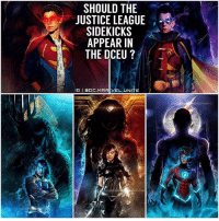 Future, Memes, and Justice: SHOULD THE  JUSTICE LEAGUE  SIDEKICKS  APPEAR IN  A  THE DCEU  IGI ODC. MARIVEL, UNITE It would be a Huge Waste of Potential if They Never make a TeenTitans - YoungJustice in The Future DCEU. 😤 Shoutout to The Incredible Artist @debaditya707 for giving The JusticeLeague their SideKicks… DCRebirth Style ! DCExtendedUniverse 💥 TITANS