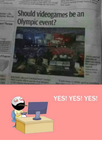 Memes, World, and Olympics: Should videogames be an  Metter  lerian World  ert Throw  Olympic event?  YES! YES! YES!
