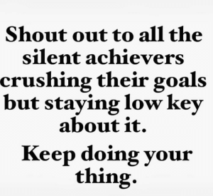 Happy Friday Queens.  Hope it was a good week.  #thequeencode: Shout out to all the  silent achievers  crushing their goals  but staying low key  about it.  Keep doing your  thing. Happy Friday Queens.  Hope it was a good week.  #thequeencode