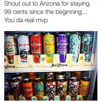 Facts or nah? 🤔: Shout out to Arizona for staying  99 cents since the beginning  You da real mvp  tizo  Zona  Swee  iZona  AriZona Facts or nah? 🤔