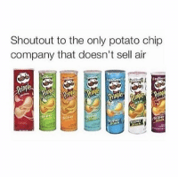 potato chip: Shout out to the only potato chip  company that doesn't sell air