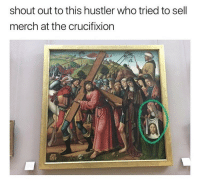 Dude got no chill: shout out to this hustler who tried to sell  merch at the crucifixion Dude got no chill