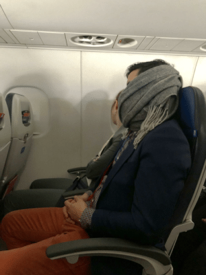 Shoutout to this hero. He woke himself up snoring, covered his mouth with his scarf, and went back to sleep. All I could hear was a slight rumble after that.: Shoutout to this hero. He woke himself up snoring, covered his mouth with his scarf, and went back to sleep. All I could hear was a slight rumble after that.