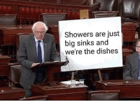 Funny, Girl Memes, and Big: Showers are just  big sinks and  we're the dishes Not wrong