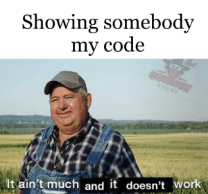 After spending all night working on it: Showing somebody  my code  COMBOY  TUNED  It ain't much and it doesn't work After spending all night working on it