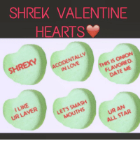 valentine's day is coming fast! shrek ogre valentine love hearts words phrases february winter pink red green onions hashtags cool bye 2gay2function SHREK: SHREK VALENTINE  HEARTS  SHREXY  ACCIDENTALLY  FLAVORED.  DATE ME  UR LAYER  LET'S SMASH  UR AN  ALL STAR valentine's day is coming fast! shrek ogre valentine love hearts words phrases february winter pink red green onions hashtags cool bye 2gay2function SHREK