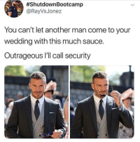 <p>Mr steal your princess. (via /r/BlackPeopleTwitter)</p>:  #ShutdownBootcamp  @RayVsJonez  You can't let another man come to your  wedding with this much sauce.  Outrageous I'll call security <p>Mr steal your princess. (via /r/BlackPeopleTwitter)</p>