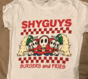 I bought when I went to Pax.: SHYGUYS  BURGERS and FRIES I bought when I went to Pax.