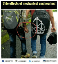 Side effects of mechanical engineering!  1  @DESIFUN @DESIFUN @DESIFUN  DESIFUN COM Twitter: BLB247 Snapchat : BELIKEBRO.COM belikebro sarcasm meme Follow @be.like.bro