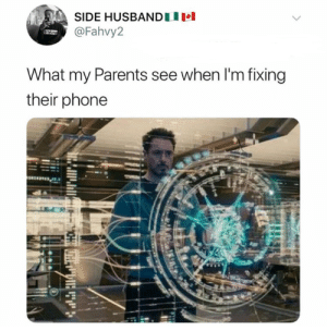 Parents: that's amazing. (via /r/BlackPeopleTwitter): SIDE HUSBANDU  @Fahvy2  What my Parents see when I'm fixing  their phone Parents: that's amazing. (via /r/BlackPeopleTwitter)