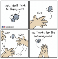 Dank, 🤖, and Think: sigh, I don't think  Im flying well  cLap  ra THESQUARECOMICS  aw, thanks for the  encouragenent  clap  clap  clap
