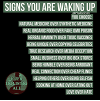 Follow ➡️ @holisticali I'm not self righteous and I have my flaws, this is a reminder to myself before you. 🙏🏽😁 HolisticAli Avocado Coconut WakingUp IG 👉🏽 @realrawtruth FACEBOOK-YOUTUBE-SNAPCHAT 👉🏽 @holisticali SUBSCRIBE TO NEW YOUTUBE LINK IN BIO: SIGNS YOU ARE WAKING UP  @HolisticAli  YOU CHOOSE:  NATURAL MEDICINE OVER SYNTHETIC MEDICINIE  REAL ORGANIC FOOD OVER FAKE GMO POISON  HERBAL IMMUNITY OVER TOXIC VACCINES  BEING UNIQUE OVER COPYING CELEBRITIES  TRUE RESEARCH OVER MEDIA DECEPTION  SMALL BUSINESS OVER BIG BOX STORES  BEING HUMBLE OVER BEING ARROGANT  REAL CONNECTION OVER CHEAP FLINGS  ECTION OVER CHEAP FLINGS  IG/FBHELPING OTHERS OVER BEING SELFISH  HOLISTICCOOKING AT HOME OVER EATING OUT  LOVE OVER HATE  OTHERS OVER BEINGS  ALI Follow ➡️ @holisticali I'm not self righteous and I have my flaws, this is a reminder to myself before you. 🙏🏽😁 HolisticAli Avocado Coconut WakingUp IG 👉🏽 @realrawtruth FACEBOOK-YOUTUBE-SNAPCHAT 👉🏽 @holisticali SUBSCRIBE TO NEW YOUTUBE LINK IN BIO