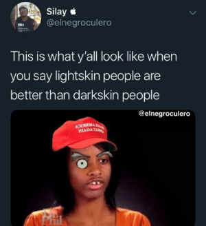 With your Uncle Ruckus ass by rapnibbas MORE MEMES: Silay  @elnegroculero  This is what y'all look like wher  you say lightskin people are  better than darkskin people  @elnegroculero  MLADAT With your Uncle Ruckus ass by rapnibbas MORE MEMES