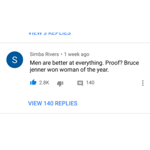 Bruce Jenner, Dank, and Memes: Simba Rivers 1 week ago  Men are better at everything. Proof? Bruce  jenner won woman of the year.  E 140  VIEW 140 REPLIES Too good not to share by DCJthegamer MORE MEMES